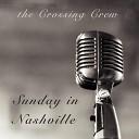 The Crossing Crew - Saving Grace