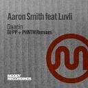 Aaron Smith, Luvli - Dancin (feat. Luvli) (PHNTM Groovy Dub Mix)