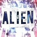 Alien - Quien Va a Venir por Vos
