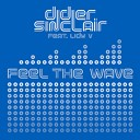 DIDIER SINCLAIR - FEEL THE WAVE Original Mix