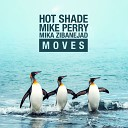 Hot Shade & Mike Perry feat. Mika Zibanejad [drivemusic.me] - Moves