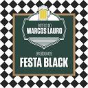 Marcos Lauro - DJ Luciano Rocha e Marco Mattoli