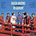 Buck Owens His Buckaroos - Open Up Your Heart