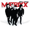 The Matrixx - Минус один