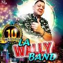 LA WALLY BAND - Retro Cumbias