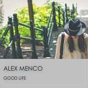 Alex Menco - Good Life