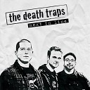 The Death Traps - Keep You Waiting
