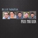 Blue Mafia - One Bad Day