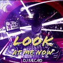 DJ FALC O - Look at Me Now
