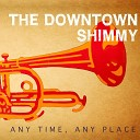 The Downtown Shimmy - Work Song