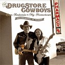 The Drugstore Cowboys - Lucky Son of a Gun