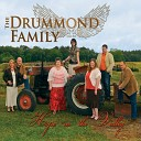 The Drummond Family - I Can t Believe