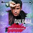 Dan Balan feat Lusia Chebotina - Balzam Temmy DJ Prezzplay Radio Remix