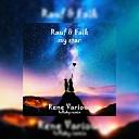 Rauf & Faik - My Star [Rene Various Lullaby Remix]