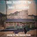 John Jenkins The James Street Band - Ghost In The Bar