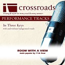 Crossroads Performance Tracks - Room With A View Performance Track High without Background Vocals in E F