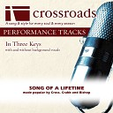 Crossroads Performance Tracks - Song Of A Lifetime Performance Track High without Background Vocals in Eb E F F