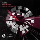 Yang - Fearless Original Mix