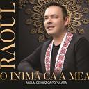 Raoul - Ce Pacat Ca Trece Viata
