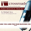 Crossroads Performance Tracks - Thank You Lord For Your Blessings On Me Performance Track High without Background Vocals in Eb