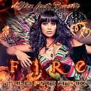 Mflex Sounds - Fire italo fire remix feat Rosette