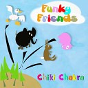 Chiki Chakra - One Step Two Steps