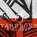 Yardbone - Better Now