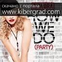 Rita Ora - How We Do (Party) (Sandro Silva Dirty Club Mix)