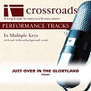 Crossroads Performance Tracks - Just Over In The Gloryland Performance Track High without Background Vocals in C