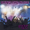 Rue - Bring The Noise