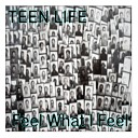 Teen Life - One Small Step