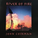 John Coinman - Once I Moved Like the Wind