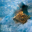 Blue System - My Bad Is Too Big