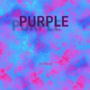 Purple - In Mind