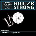 Ralph Cifaretto feat Juju Devine - Got 2B Strong John Lasher s Outdoor Mix