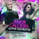 Junior Caldera Sophie Ellis - Can t Fight This Feeling
