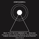 jOHNNYDANGEROUs - Beat That Bitch Problem 13 The Beatangers Remix