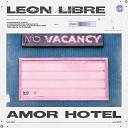 Leon Libre - Багровый рассвет