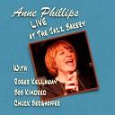 Anne Phillips feat Roger Kellaway Bob Kindred Chuck Berghoffer - Easy Street Live feat Roger Kellaway Bob Kindred Chuck Berghoffer
