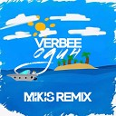 Verbee - Один (Mikis Remix Radio Edit)