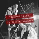Ямаджи х Фейджи - Omuroff Life
