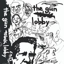 The Gun Lobby - The Ballad of John Wayne La Pierre