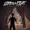 Life is a Fight - Pavor