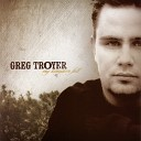 Greg Troyer - You Are