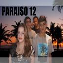 Paraiso 12 - Ent o Amor
