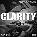 Scotty Boy Homie Slim Thug - Clarity