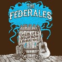 The Federales - One Night Only