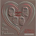 The Faux Freshmen - I m Glad There Is You