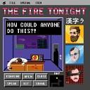 The Fire Tonight - Hide It