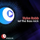 Stylus Robb - Let The Bass Kick Stylus Robb Mix